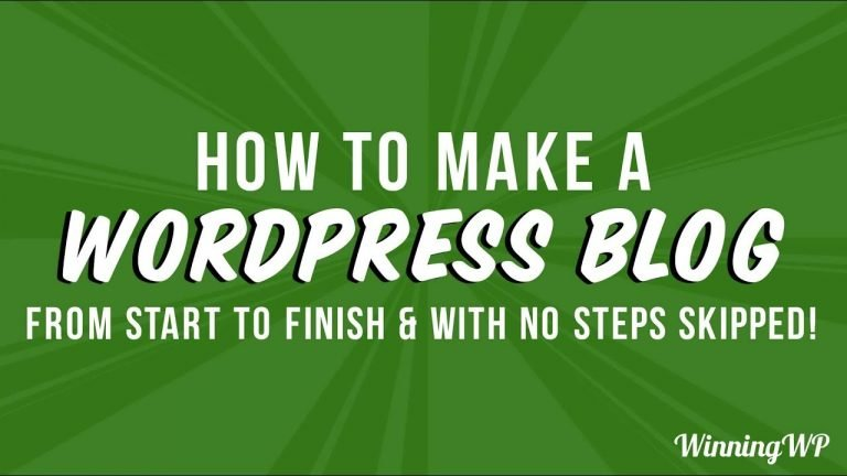How to Make a Professional WordPress Blog – A Complete Guide (With No Steps Skipped)