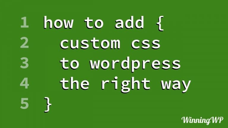 How to add Custom CSS to WordPress (the RIGHT way! – Step by Step)