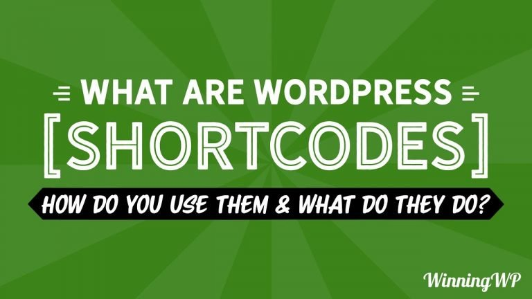 What Are WordPress Shortcodes, How Do You Use Them, And What Do They Do?