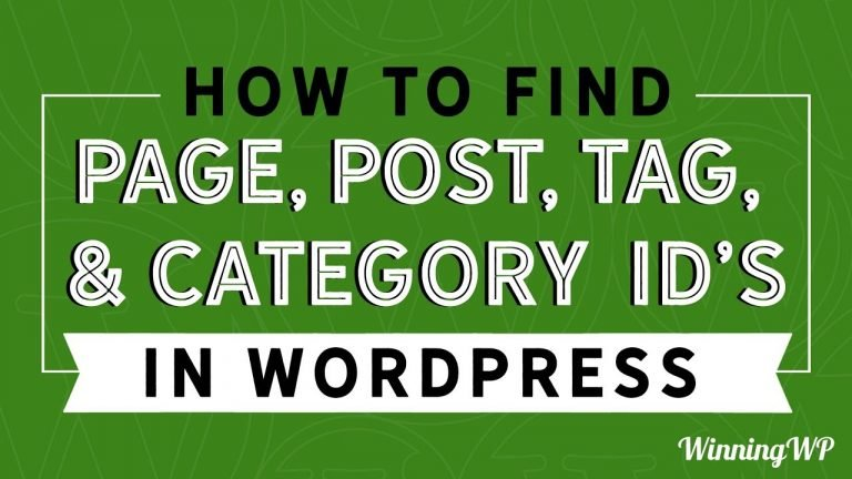 How To Find Page, Post, Tag, and Category IDs in WordPress
