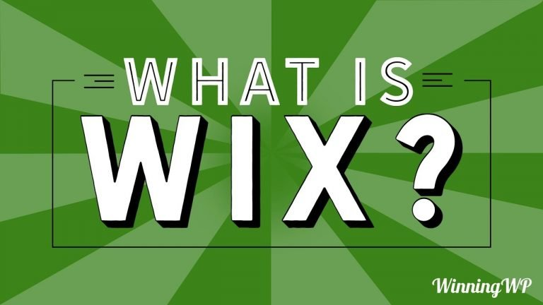 What is Wix? A Simple Explanation…