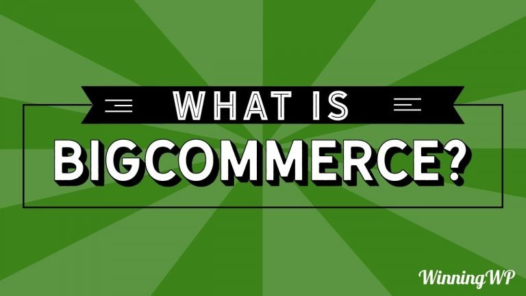 What is BigCommerce? An Easy Introduction…